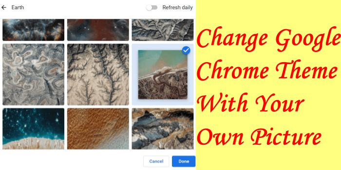 Change Google Chrome Theme With Your Own Picture