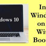 How to Install Windows 10 on Mac Without Bootcamp