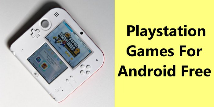 Playstation Games For Android Free