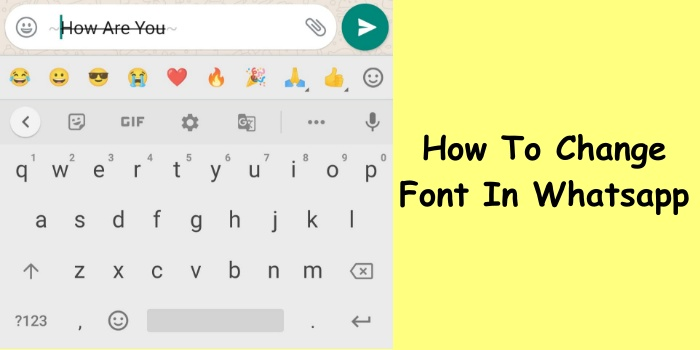 How To Change Font In Whatsapp