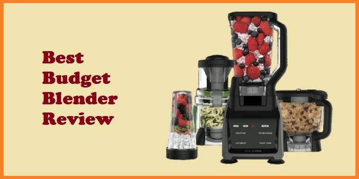 Best budget Blender Review