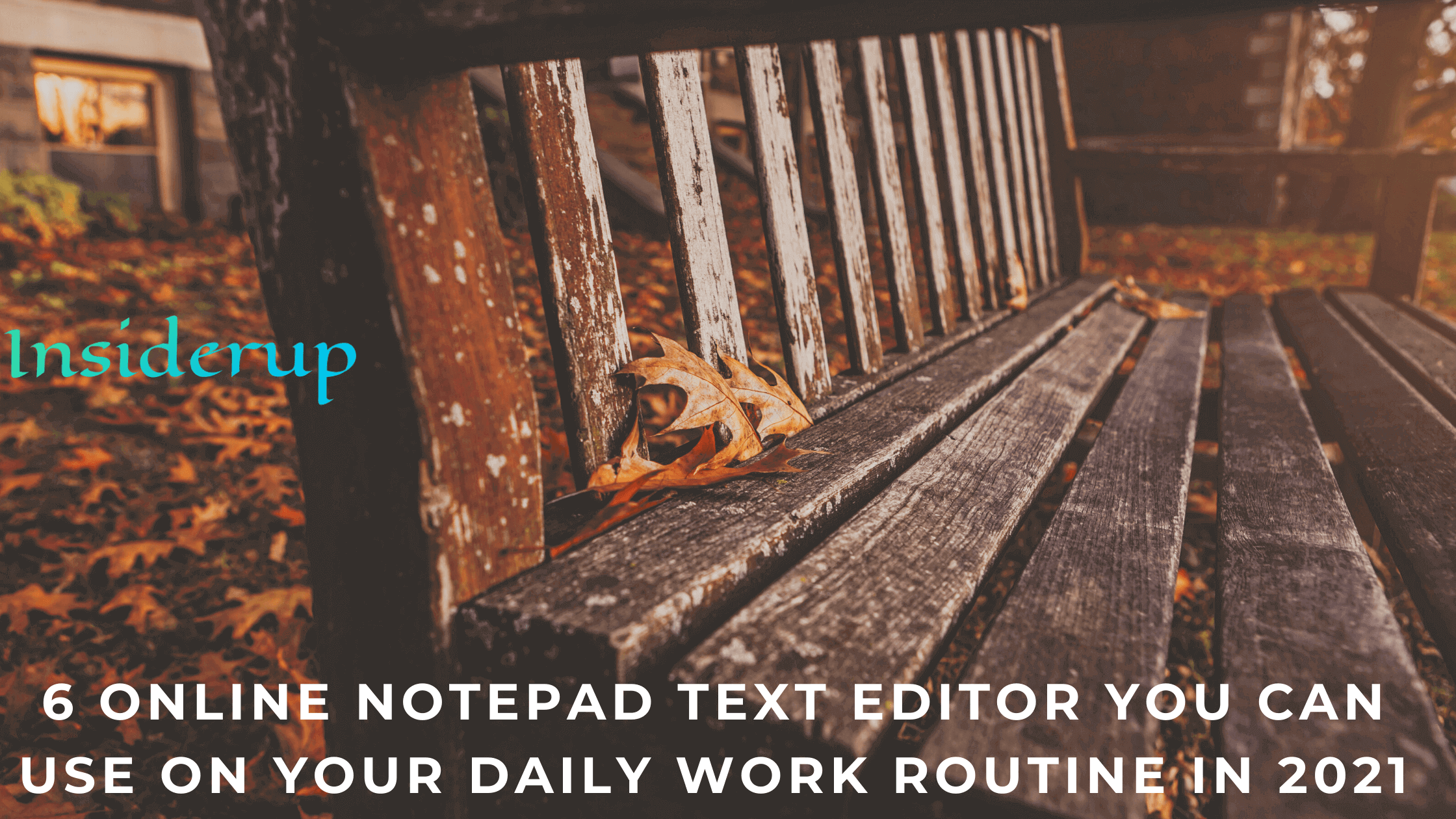 Online Notepad Text Editor You Can Use on Your Daily Work Routine