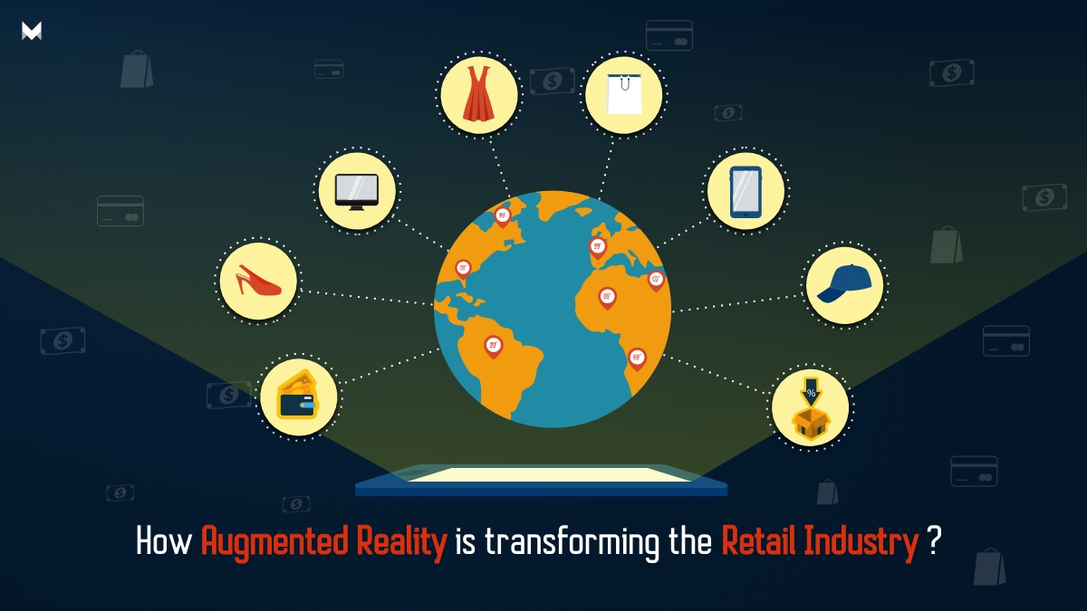 How Augmented Reality is transforming the Retail Industry?