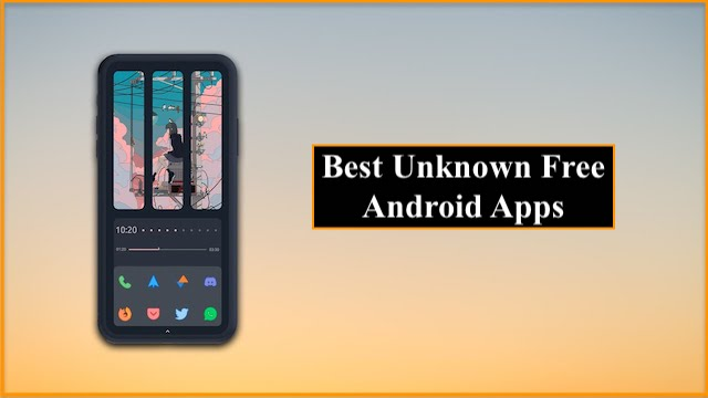 Best Unknown Free Android Apps